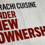 Karachi Cuisine Under New Ownership